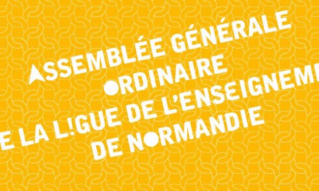 Assemblée Générale ordinaire de la Ligue de l'enseignement de Normandie