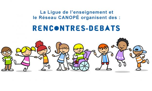 Rencontres-Débats, Handicap : quelles pratiques inclusives pour l'enfant ?